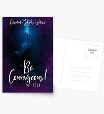 """Be Courageous""! Design no. 11 Postcards"