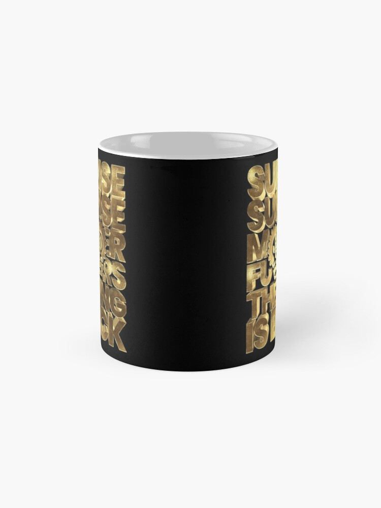 Alternate view of Suprise Suprise The King Is Back Gold Notorious Mug