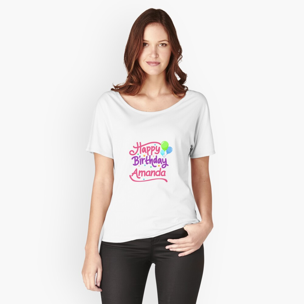 Happy Birthday Amanda Relaxed Fit T-Shirt