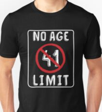 No Age Limit 41st Birthday Gifts Funny B Day For 41 Year Old Slim Fit