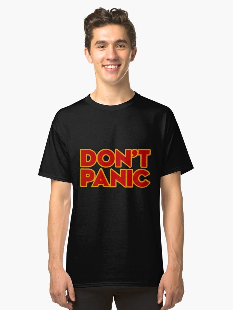 Don't Panic Classic T-Shirt Front