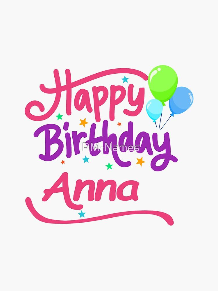 Joyeux Anniversaire Anna.Joyeux Anniversaire Anna Sticker