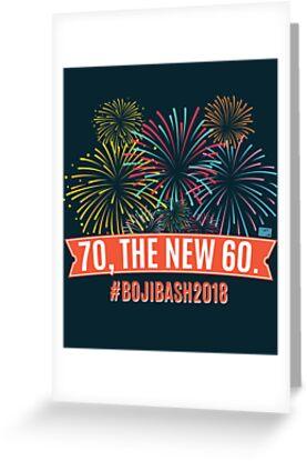 70 The New 60 BojiBash2018 Fireworks 70th Birthday By Porcodiseno