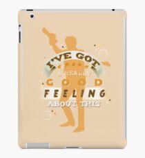 Good Feeling iPad Case/Skin