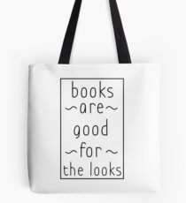 books are good for the looks text version Tote Bag