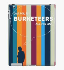 Burketeers - One for all and all for one! iPad Case/Skin