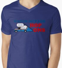 Watch out for Hop Ons Men's V-Neck T-Shirt