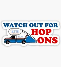 Watch out for Hop Ons Sticker