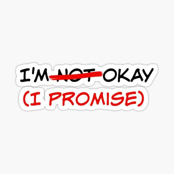 No estoy bien lo prometo) Pegatina