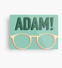 Adam! Metal Print