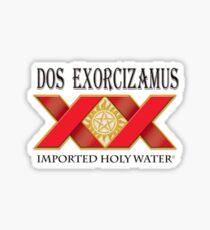 Dos-Exorsisim Sticker