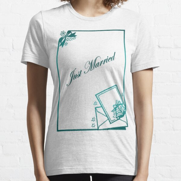 Just Married Essential T-Shirt
