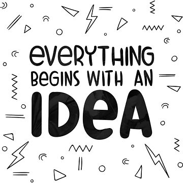 Everything begins with an idea by Belghazi