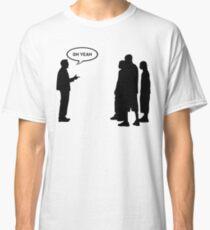 Gran Torino - Oh yeah Classic T-Shirt