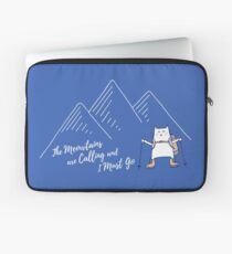 The Meowtains Are Calling and I Must Go - Hiker Cat Laptop Sleeve