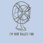 Biggest Fan by whatsandramakes