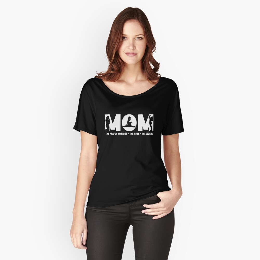 Womens Prayer Warrior For Women/Mom - the myth the legend tshirt Women's Relaxed Fit T-Shirt Front