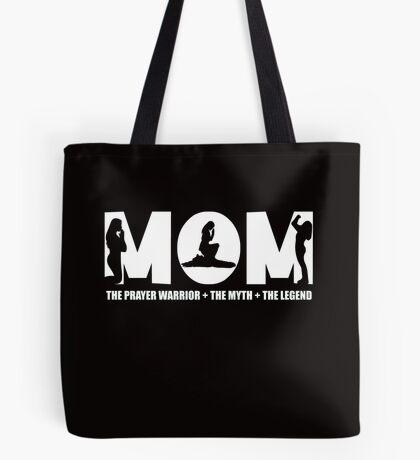 Womens Prayer Warrior For Women/Mom - the myth the legend tshirt Tote Bag
