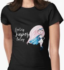 Feeling Super Today - Pink & Blue Version Women's Fitted T-Shirt