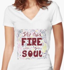 Unique hand-drawn lettering quote with a phrase She has fire in her soul Women's Fitted V-Neck T-Shirt