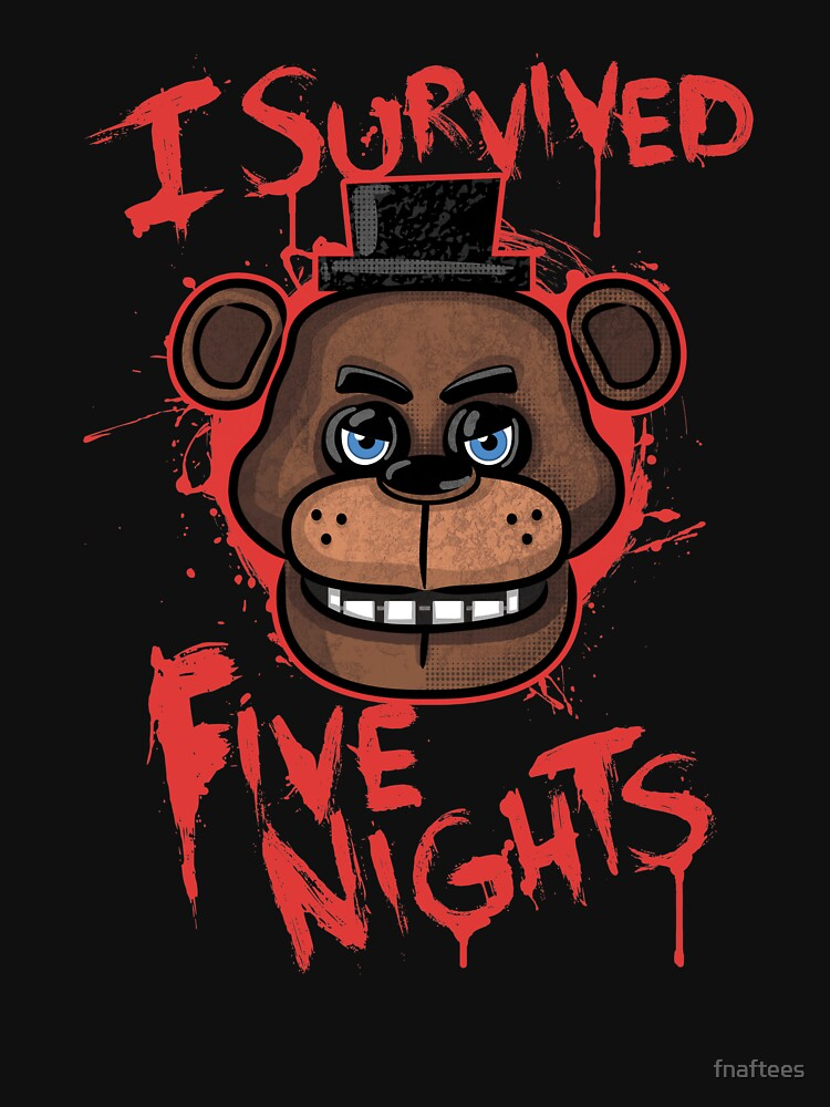 I Survived Five Nights At Freddy's Pizzeria | Unisex T-Shirt