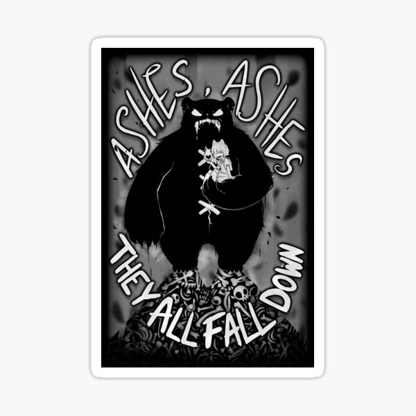 Ashes, Ashes Sticker