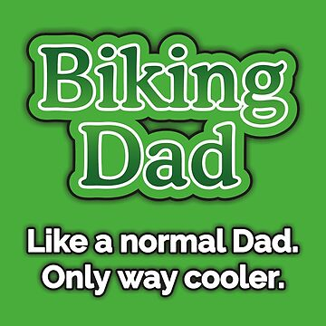 Biking Dad by CycloBuzz