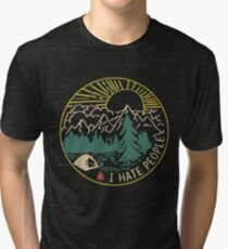 I hate people camping hiking Tri-blend T-Shirt
