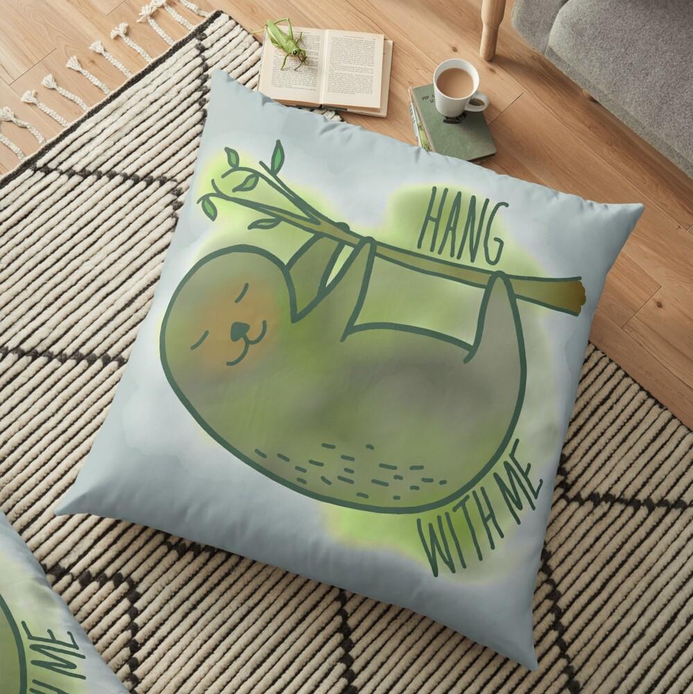 Hang with me Floor Pillow