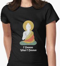 Funny buddha buddhism meditation peace dharma zen Women's Fitted T-Shirt
