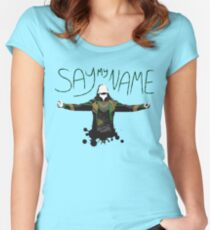 Say My Name! Women's Fitted Scoop T-Shirt