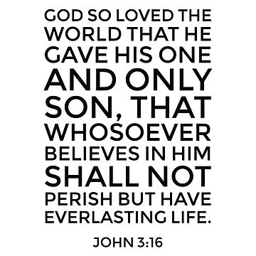 John 3:16 Bible Verse, For God So Loved the World, Scripture Word Art by Dlinca