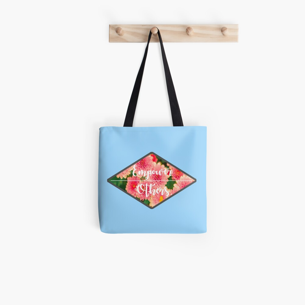Empower Others Tote Bag