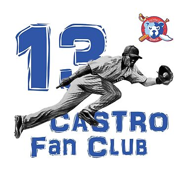 Chicago Cubs Starlin Castro Fan Club by ABaroneWT
