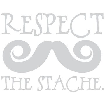 Respect the Stache, Mustache Shirt by carriestephens