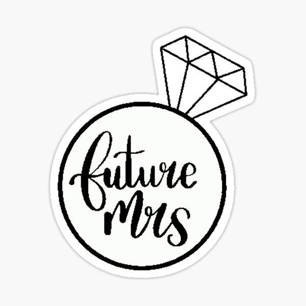 Future Mrs Sticker