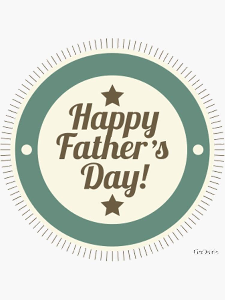 Happy Fathers Day de GoOsiris