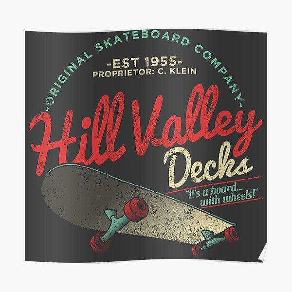 Hill Valley Decks Original Skateboard Company Poster