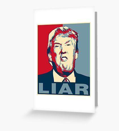 Trump Liar Poster T-shirt Greeting Card