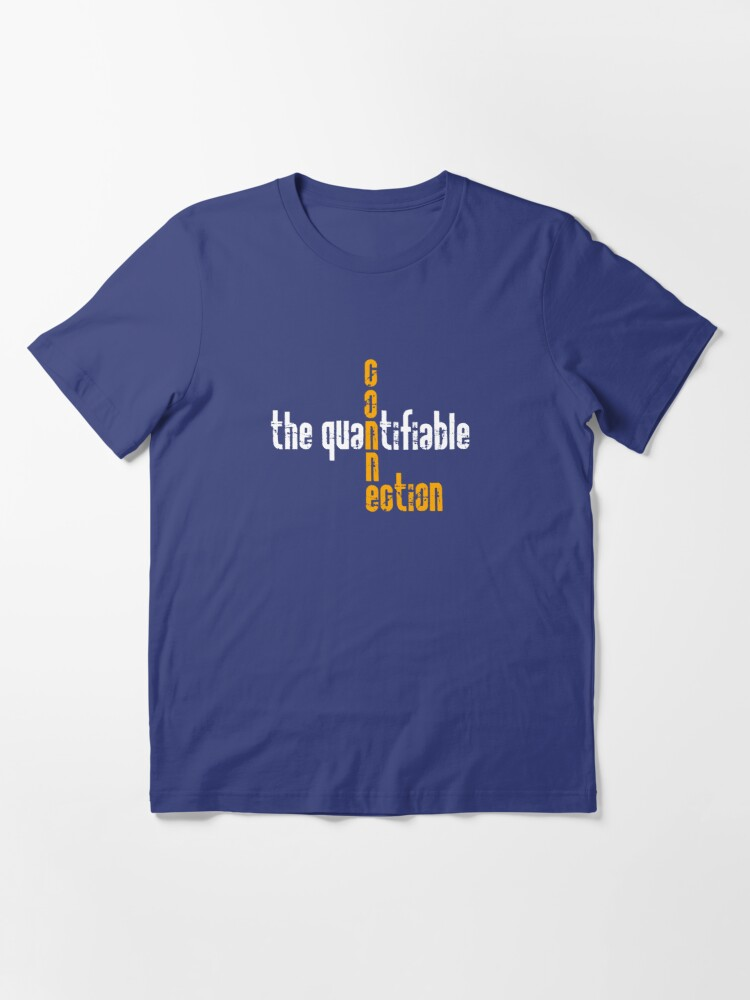 Alternate view of Quantifiable Connection Essential T-Shirt