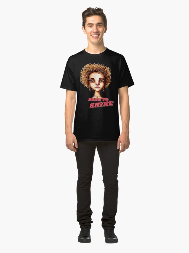 Alternate view of Born to Shine Classic T-Shirt