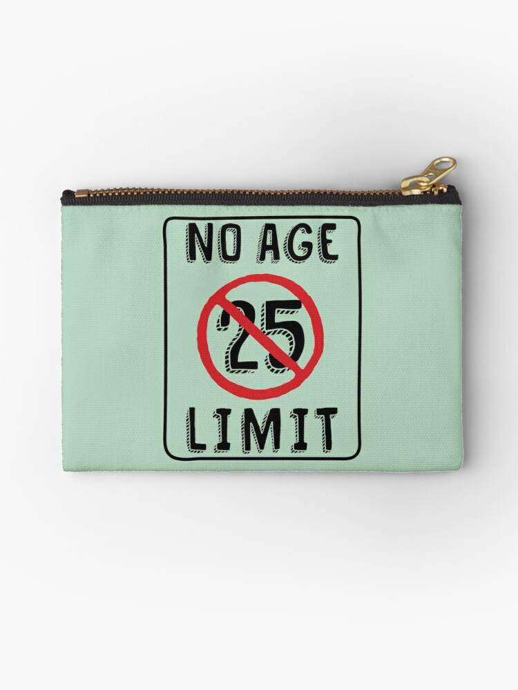 No Age Limit 25th Birthday Gifts Funny B Day For 25 Year Old By MemWear