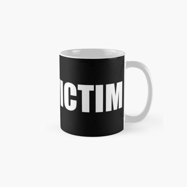 Not a Victim Classic Mug