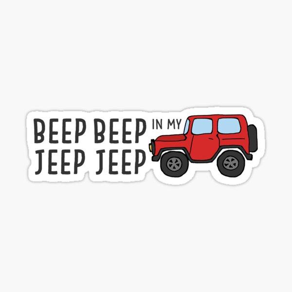 Beep Beep in my Jeep Jeep Sticker
