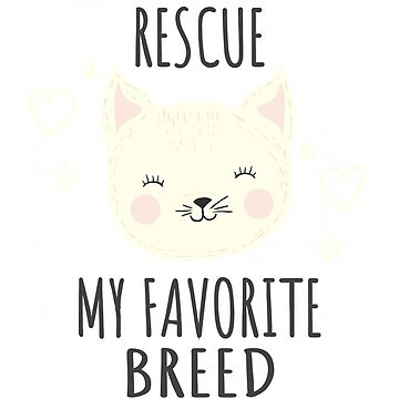 Cute Cat Rescue Shirt My Favorite Breed Love Cats Gift by MyLittleMutant