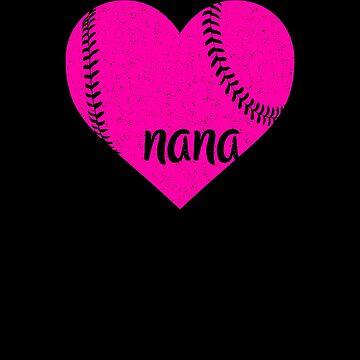 Baseball Nana Pink Heart Shirt by Clort