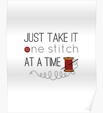 One Stitch At A Time Poster