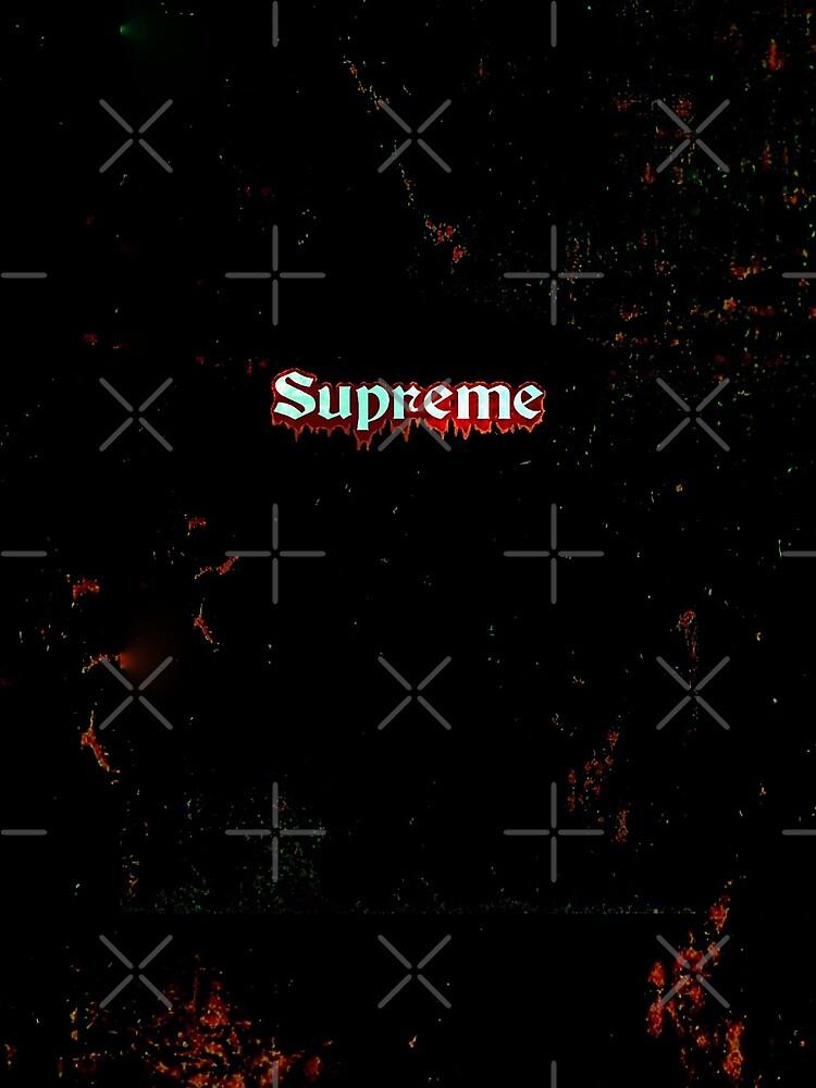 Supreme / Grungy by nikitasdesigns