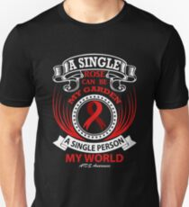 A Single Rose Can be My Garden, A Single Person My World. AIDS Awareness Quote  Unisex T-Shirt