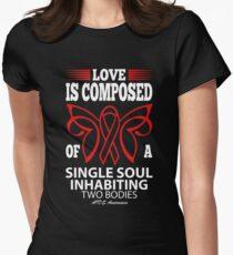 Love is Composed of a single soul inhabiting two Bodies. AIDS Awareness Quote  Women's Fitted T-Shirt